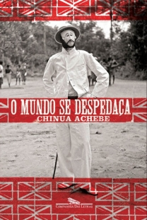 O Mundo se Despedaça. Companhia das Letras (2009).